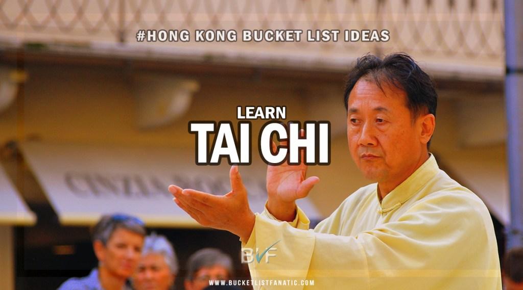 Hong Kong Bucket List - Learn Tai Chi