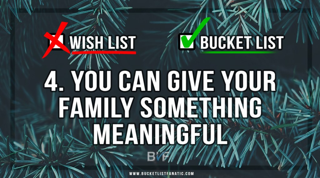 Drop the Christmas Wish List - Make Bucket List - You Can Give Something Meaningful - by Bucket List Fanatic