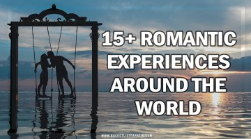 15+ Romantic Experiences Around the World