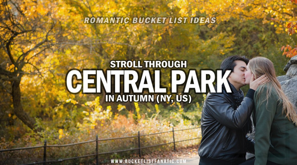 Central Park - Romantic Experiences Around the World