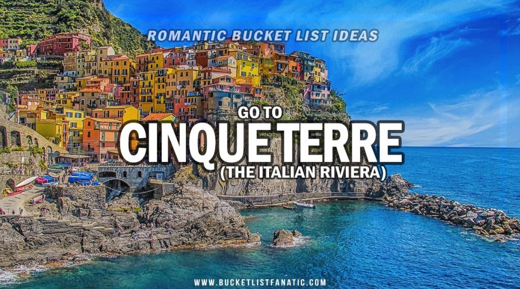 Cinque Terre - Romantic Experiences Around the World