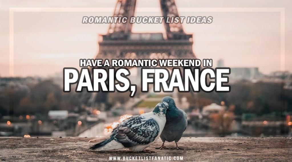 Paris - Romantic Experiences Around the World
