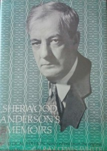 "The 1969 edition of ""Sherwood Anderson's Memoirs,"" edited by Ray Lewis White (author's photo)."