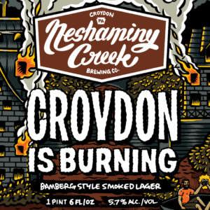 Croydon is Burning, Neshaminy Creek Brewing Co.