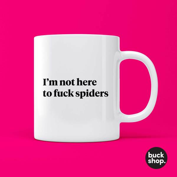 I'm Not Here To Fuck Spiders Mug inspired by Art Simone from Rupaul's Drag Race Down Under