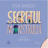 Secretul monstrului-Otilia Mantelers