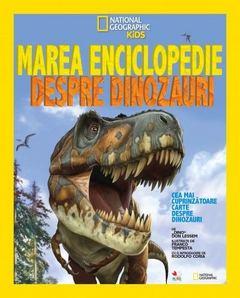 carti cu dinozauri-Marea enciclopedie despre dinozauri