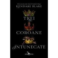 Trei coroane întunecate, de Kendare Blake