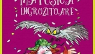 Mătușica îngrozitoare, o carte amuzantă pentru copiii de 9-12 ani