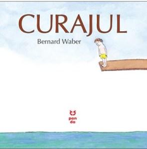 carti despre curaj pentru copii-Curajul Bernard Waber