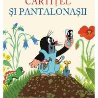Cârtițel și pantalonașii, o carte super drăguță pentru cei mici