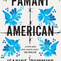 """De ce merită să citești controversata """"Pământ american"""" de Jeanine Cummins?"""