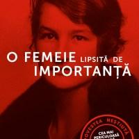 O femeie lipsită de importanță, de Sonia Purnell – povestea incredibilă a unei femei uimitoare