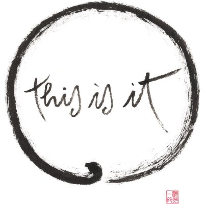 "Enso painting with calligraphy: ""This is it"""