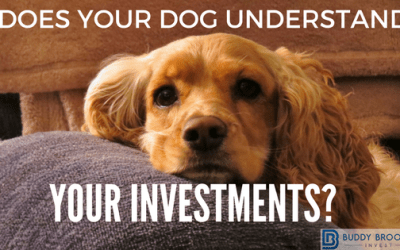 Does Your Dog Understand Your Investments?