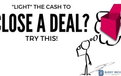 """""""Light"""" the Cash to Close a Deal?  Try This!"""