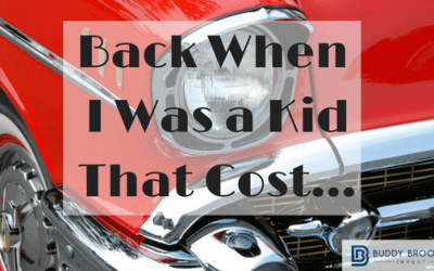 Back When I Was a Kid That Cost….