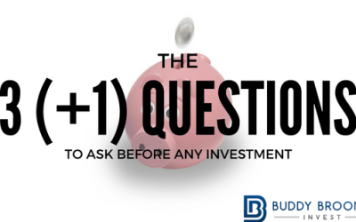 The 3 (+1) Questions to Ask Before Any Investment