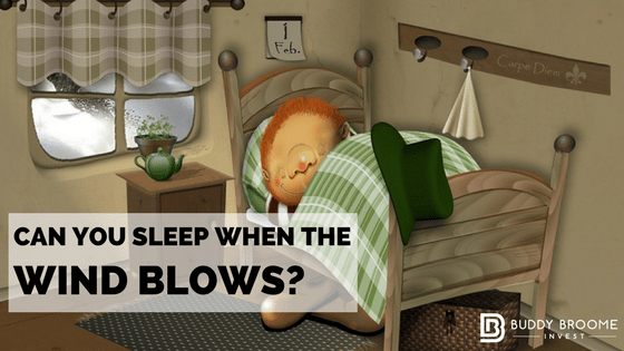 Can You Sleep When the Wind Blows?