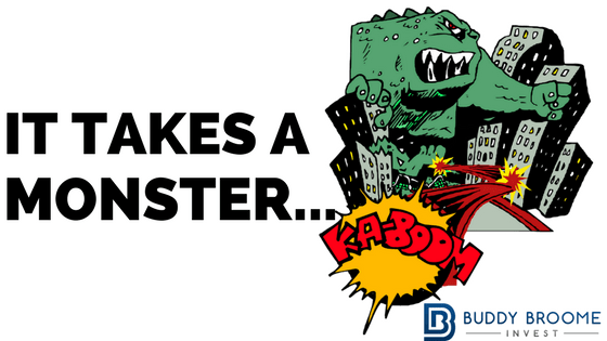 It Takes a Monster….