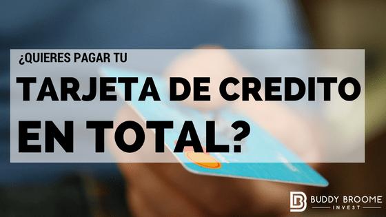 ¿Quieres Pagar tu Tarjeta de Credito en Total?