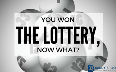 You Won the Lottery, Now What?