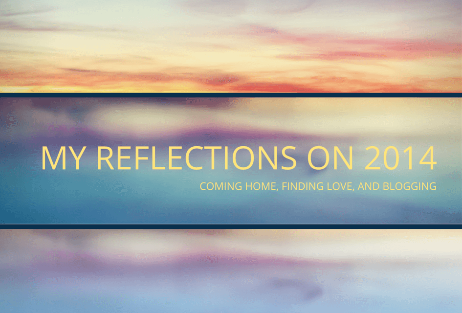 My Reflections On 2014