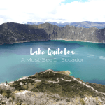 Lake Quilotoa: A Must-See In Ecuador