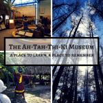 The Ah-Tah-Thi-Ki Museum: A Place To Learn, A Place To Remember
