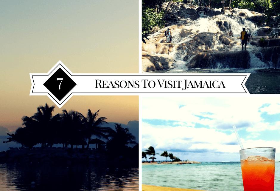Top 7 Reasons To Visit Jamaica
