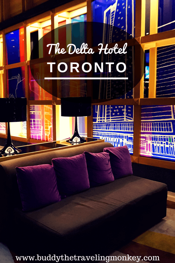 Pinterest Pin for the Delta Hotel Toronto, the best place to stay in Toronto