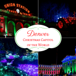 Denver, Colorado – The Christmas Capitol of the World!