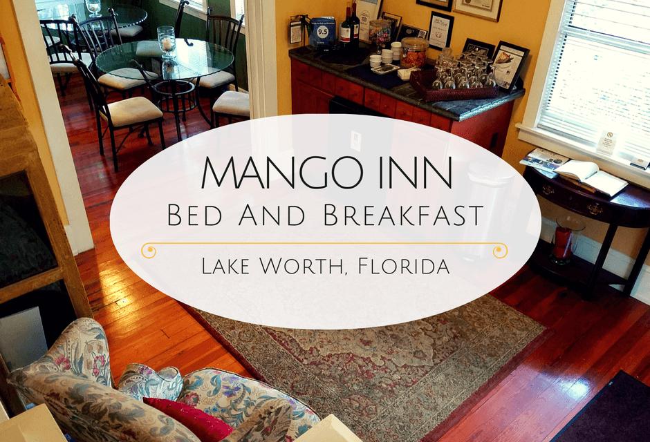 The Mango Inn – Lake Worth, Florida