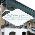 Duff Green Mansion: A Historic B&B In Vicksburg, Mississippi