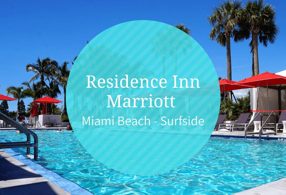Residence Inn Miami Beach – Surfside