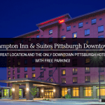 Where To Stay In Pittsburgh: Hampton Inn & Suites Pittsburgh Downtown