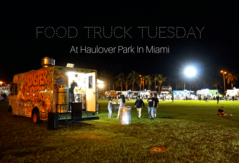 Food Truck Tuesday At Haulover Park In Miami