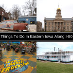 Things To Do In Eastern Iowa Along I-80