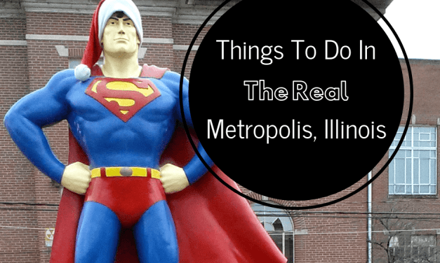 Things To Do In Metropolis, Illinois