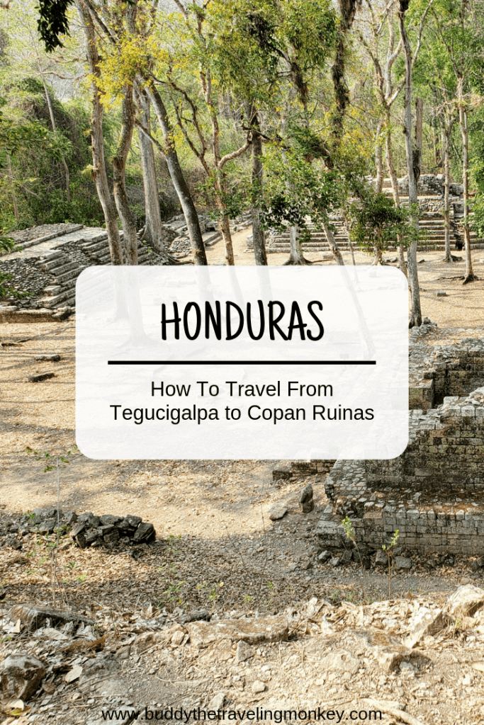 Planning to visit Honduras? We explain how to travel from Tegucigalpa to Copan Ruinas by bus so you can save money on your Honduras vacation.  #honduras #tegucigalpa #copanruinas #bus #budget #travel #backpacking #attractions