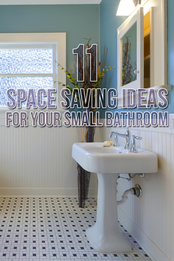 11 Space Saving Ideas for Your Small Bathroom | Budget ... on Bathroom Ideas Small Spaces  id=54077