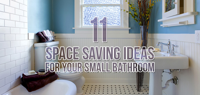 11 Space Saving Ideas for Your Small Bathroom | Budget ... on Small Space Small Bathroom Ideas  id=43834