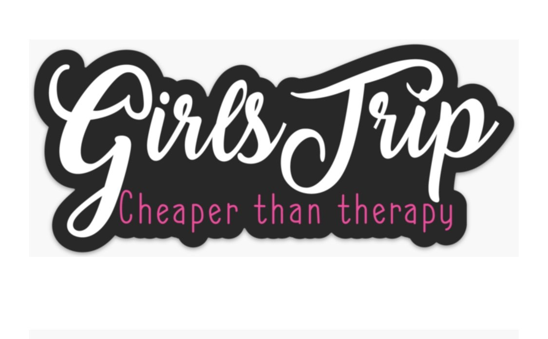GIRLS TRIP…2019!