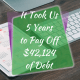 It Took Us 5 Years to Payoff Debt