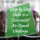 Guide to a Successful No-Spend Challenge