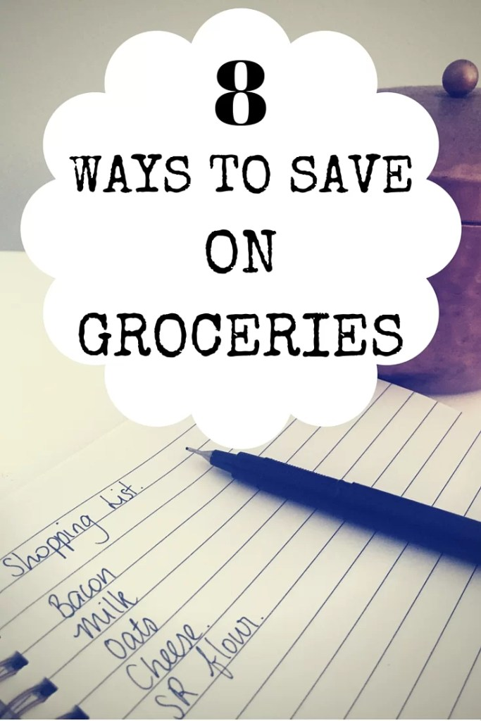 8 easy ways to save on groceries - budget mum