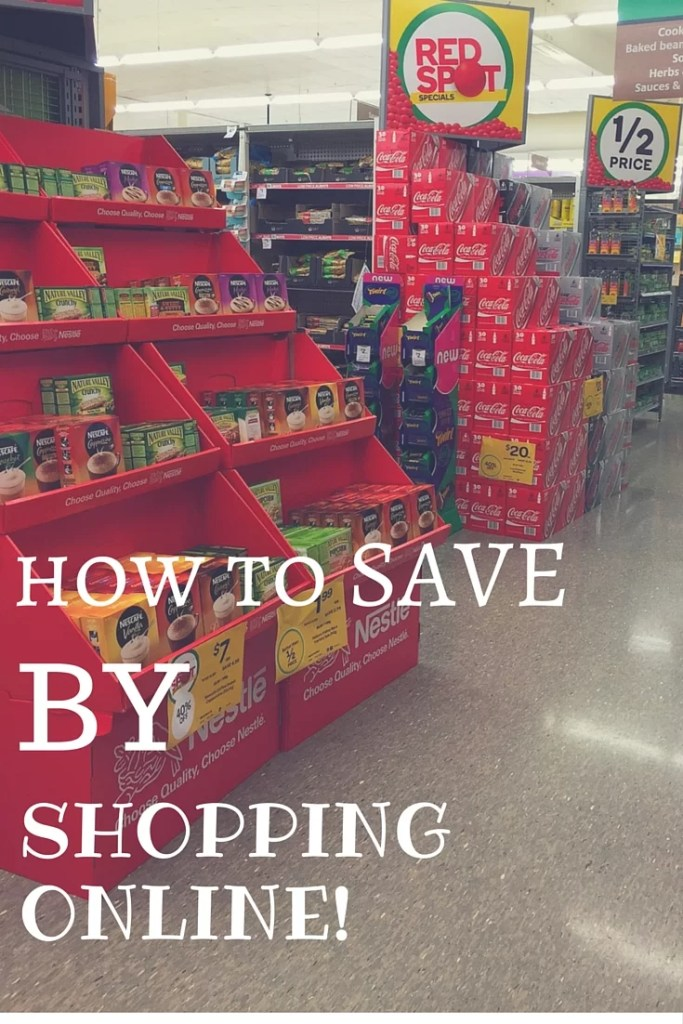 Save money by doing your groceries online.