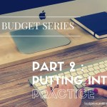 Budget series 2 – putting into practice
