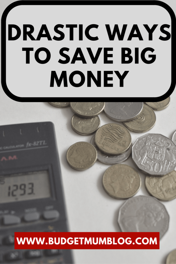 how to save big money with drastic cuts