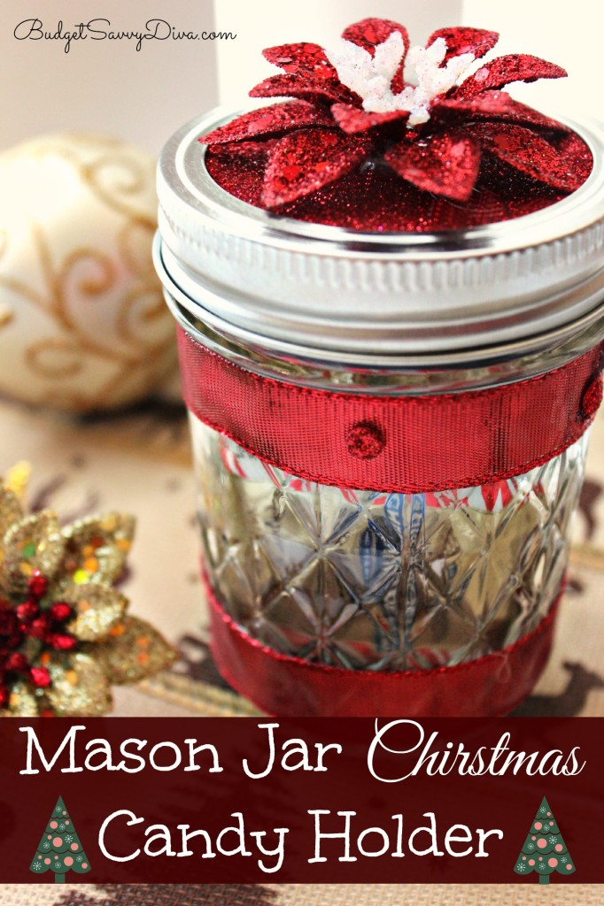Mason Jar Christmas Candy Holder